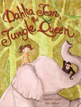 Dahlia Jean, The Jungle Queen