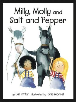 Milly, Molly and Salt and Pepper