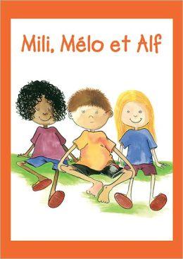 Mili, Mélo et Alf
