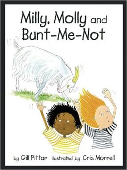 Milly, Molly and Bunt-Me-Not