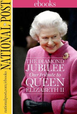 The Diamond Jubilee: Our Tribute To Queen Elizabeth II