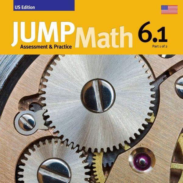 JUMP Math AP Book 6.1: US Common Core Edition