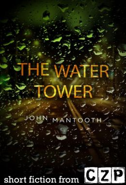 The Water Tower: Short Story