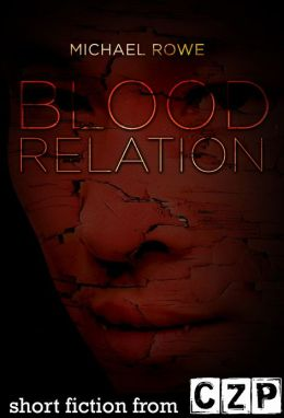 Blood Relation: Short Story