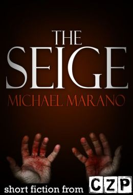 The Seige: Short Story