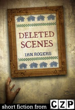 Deleted Scenes: Short Story