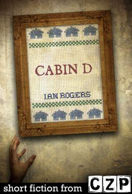 Cabin D: Short Story