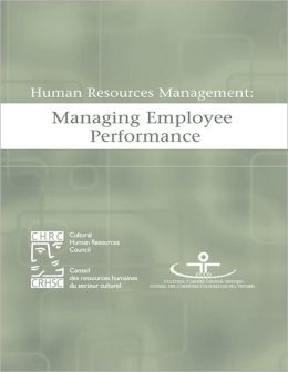 Human Resources Management: Managing Employee Performance