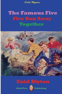Famous Five Five Run Away Together