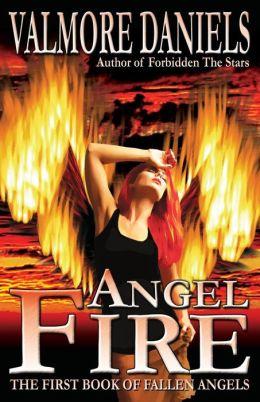 Angel Fire: The First Book of Fallen Angels