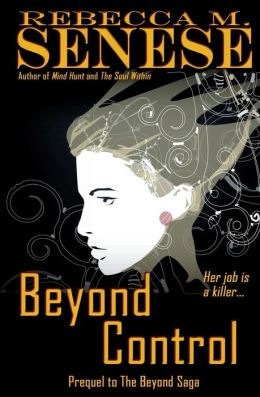 Beyond Control: Prequel to The Beyond Saga
