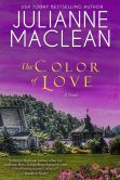 Book Cover Image. Title: The Color of Love (The Color of Heaven Series, #6), Author: Julianne MacLean