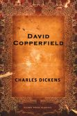 Book Cover Image. Title: David Copperfield, Author: Charles Dickens