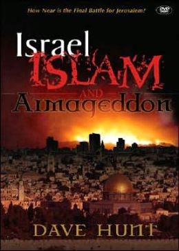 Israel, Islam, And Armageddon: How Near is the Final Battle for Jerusalem?