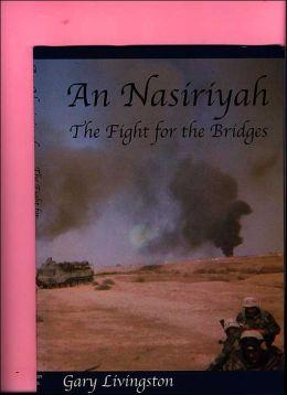 An Nasiriyah, The Fight for the Bridges