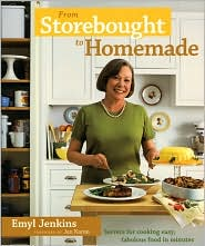 From Storebought to Homemade: Cook up Easy, Fabulous Food in Minutes