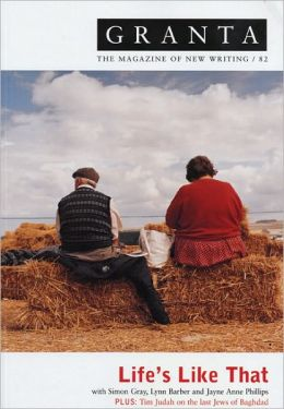 Life's Like That (Granta 82, Summer 2003)