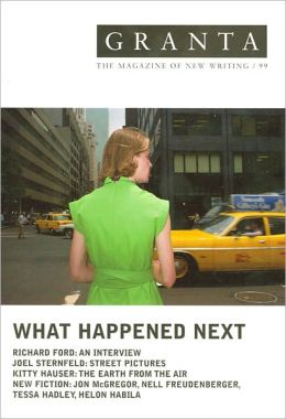 Granta 99: What Happened Next