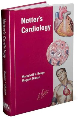 Netter's Cardiology, 1st edition