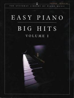 Easy Piano Big Hits, Vol 1