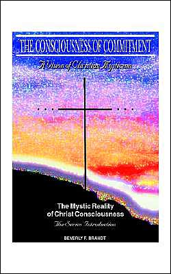 The Mystic Reality of Christ Consciousness: The Series Introduction