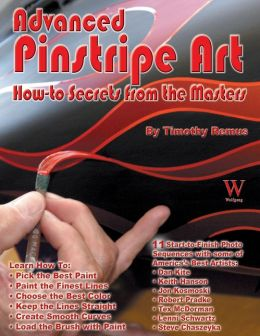 Advanced Pinstripe Art: How-to Secrets from the Masters