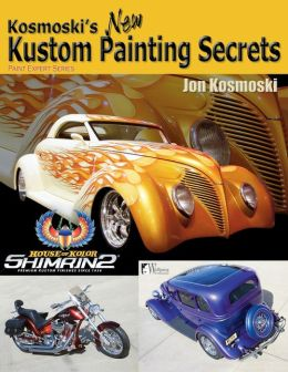 Kosmoski's New Kustom Painting Secrets