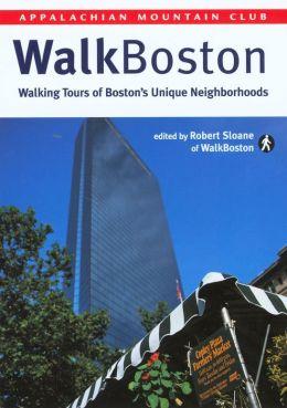 WalkBoston: Walking Tours of Boston's Unique Neighborhoods