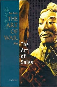 Sun Tzu's Art of War Plus: The Art of Sales (The Art of War Plus, Career and Business Series)