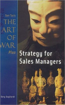Strategy for Sales Managers (The Art of War Plus Series)
