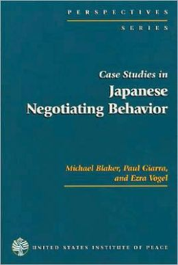 Case Studies in Japanese Negotiating Behavior