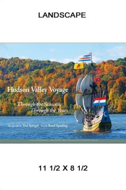 Hudson Valley Voyage: Through the Season, Through the Years