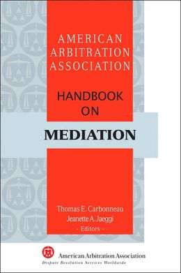 AAA Handbook on Mediation