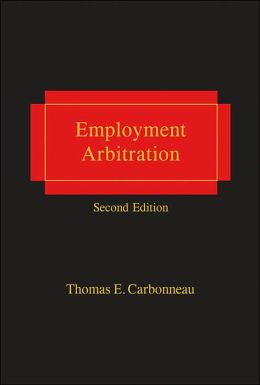 Employment Arbitration - 2nd Edition
