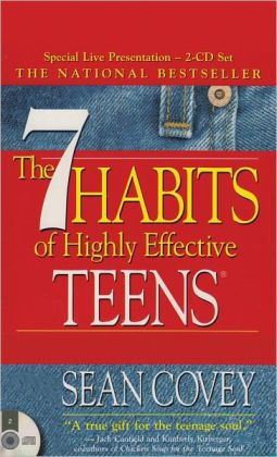 The 7 Habits Of Highly Effective Teens - eBook: Sean