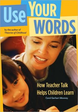 Use Your Words: How Teacher Talk Helps Children Learn