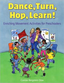Dance, Turn, Hop, Learn!: Enriching Movement Activities for Preschoolers