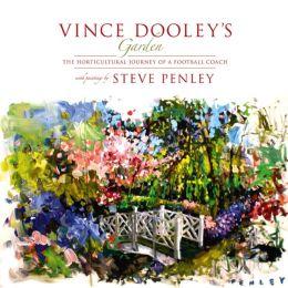 Vince Dooley's Garden: A Horticultural Journey of a Football Coach