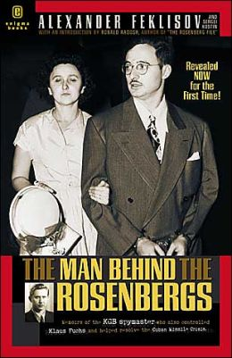 The Man Behind the Rosenbergs