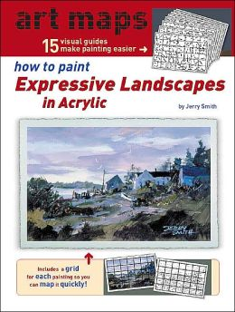 15 Art Maps: How to Paint Expressive Landscapes in Acrylic
