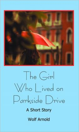 The Girl Who Lived on Parkside Drive