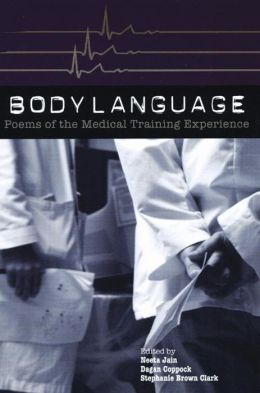 Body Language: Poems of the Medical Training Experience