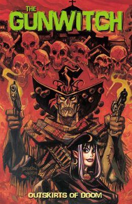Gunwitch: Outskirts of Doom