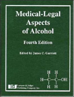 Medical-Legal Aspects of Alcohol