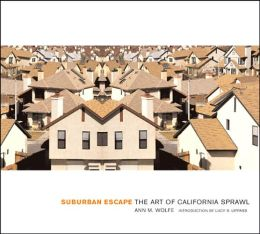 Suburban Escape: The Art of California Sprawl