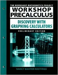Workshop Precalculus: With Graphing Calculators