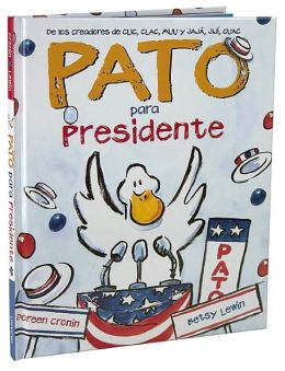 Pato para presidente (Duck for President)
