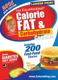 Book Cover Image. Title: The CalorieKing Calorie, Fat & Carbohydrate Counter 2014:  Larger Print Edition, Author: Allan Borushek