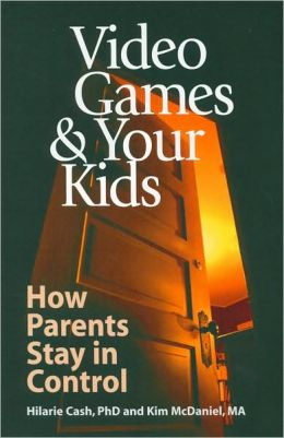 Video Games and Your Kids: How Parents Stay in Control