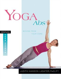 Yoga Abs: Moving From Your Core (Rodmell Press Yoga Shorts Series)